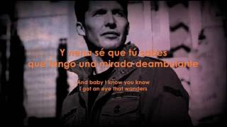 James Blunt - Love Me Better (Subtitulada en Español e Inglés)