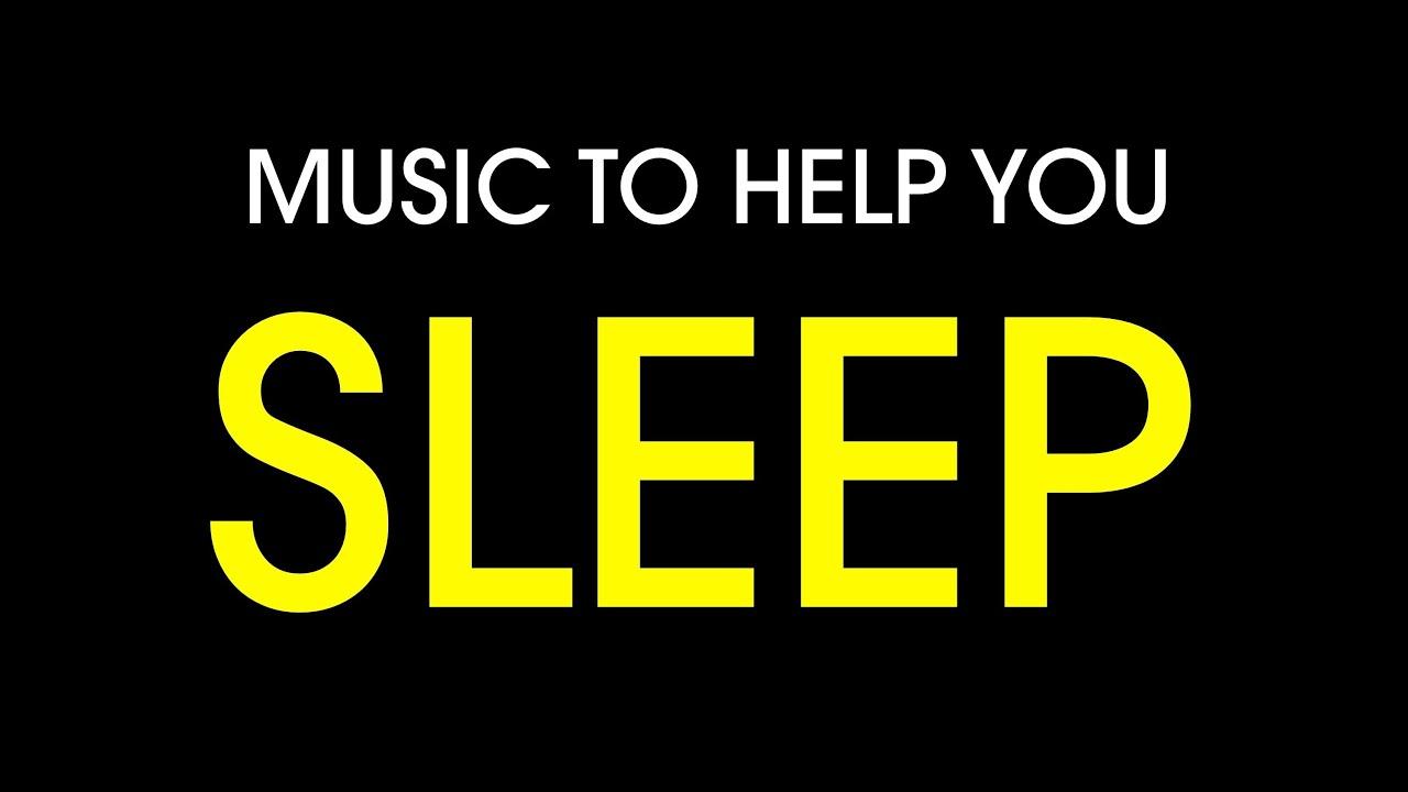 Music To Make You Sleep Youtube