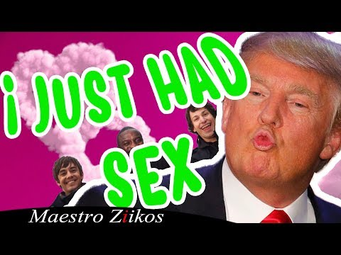 Trump Sings - I Just Had Sex by Akon