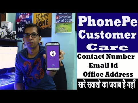 PhonePe Customer Care - Contact Number,Helpline Number (no) ,Toll Free,Support,Office,Email id