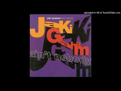 Jaki Graham - Ain't Nobody (Love To Infinity Classic Paradise Mix)