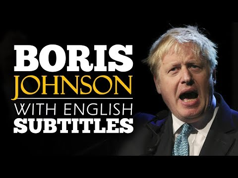 ENGLISH SPEECH | BORIS JOHNSON: First Speech As Prime Minister (English Subtitles)