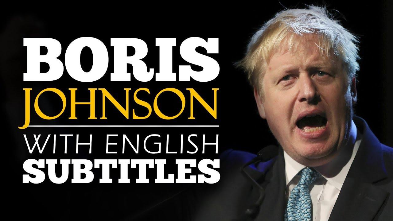 ENGLISH SPEECH | BORIS JOHNSON: First Speech as Prime Minister (English Subtitles)