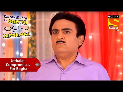 Jethalal Compromises For Bagha | Taarak Mehta Ka Ooltah Chashmah