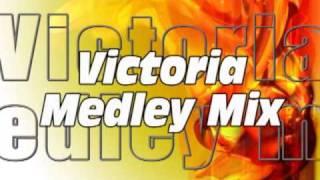 Victoria Medley mix