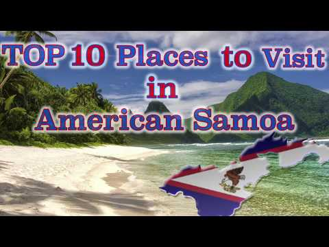 TOP 10 Places to visit in American Samoa.