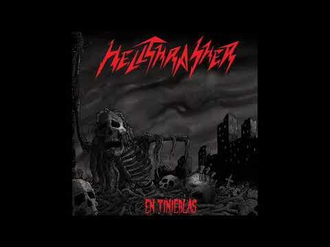 Hellthrasher - En Tinieblas (Full Album, 2020)