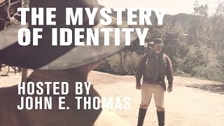 Dreams & Mysteries - The Mystery of Identity