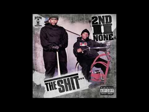 2ND II NONE THE SHIT Full Album 1994 HQ