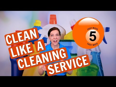 5 Easy Ways to Clean Like a Cleaning Service