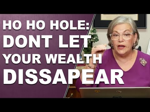 HO HO HOLE: Don't Let Your Wealth Disappear in 2019