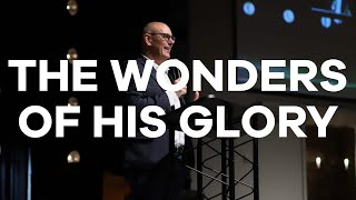5.17.20 | Pastor Todd Smith | The Wonders of His Glory!
