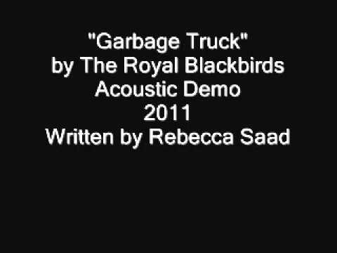 The Royal Blackbirds- Garbage Truck