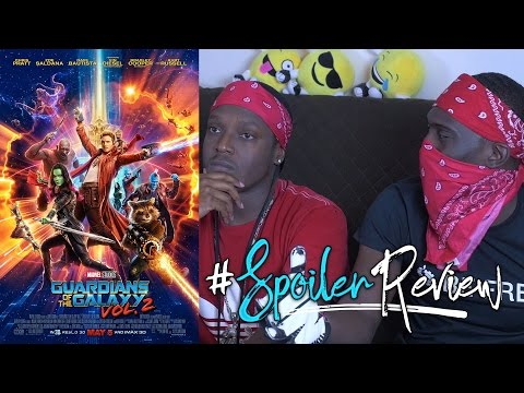 Guardians of the Galaxy Vol. 2 | Spoiler Movie Review