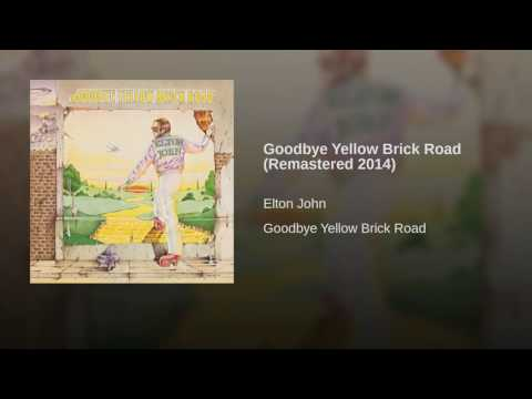 Goode Yellow Brick Road Remastered 2014
