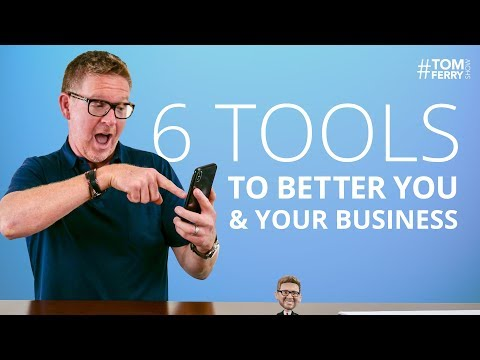 6 Tools to Save Time, Make More Money, Engage Customers, and Grow Your Business!   #TomFerryShow