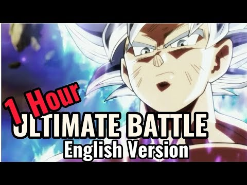 "dragon Ball Super - Ultimate Battle""Ka Ka Kachi Daze""[Eng Ver] -1Hour (Cover WE.B)"