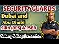 Security Guards | DPS(SIRA) and PSBD Security Process in Detail | Dubai And Abu Dhabi...