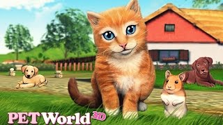 Pet World: My Animal Shelter - Android Gameplay HD