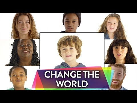 How Would You Change the World? | 0-100