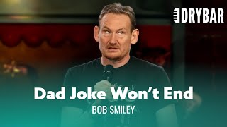 Longest Running Dad Joke. Bob Smiley - Full Special