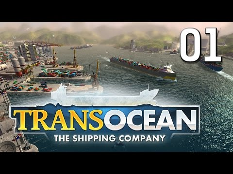 TransOcean #01 The Shipping Company Gameplay Preview im First Look deutsch HD GERMAN