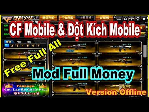 《MobileGame Lậu》CF Mobile Offline & Đột Kích Mobile Offline - Free Full All - Mod Full Money #362
