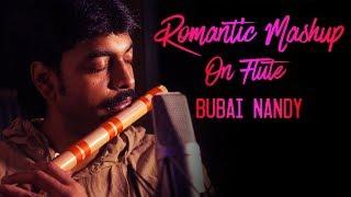 Bollywood Romantic Mashup on Flute   Bubai Nandy