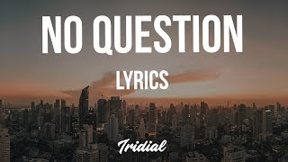 Rich The Kid - No Question (Lyrics) (feat. Future)