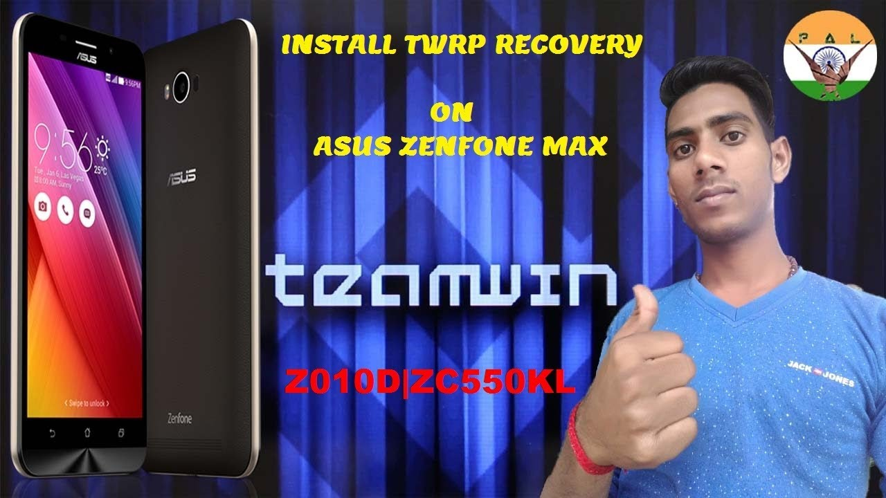 HOW TO INSTALL TWRP ON ASUS ZENFONE MAX |Z010D| |ZC550KL|