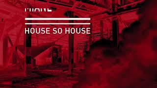 Miane - House So House