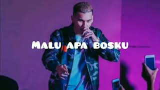 Download Malu apa bossku full version lirik Mp3