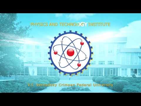 Physics and Technology Institute of V I  Vernadsky Crimean Federal University   YouTube
