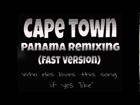Club Feet - Cape town (panama remix) fast