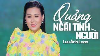 Quảng Ngãi Tình Người - Lưu Ánh Loan   Thơ Trịnh Quang Thân , Nhạc Quốc Khanh