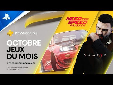 PS Plus | Octobre 2020 | Need for Speed Payback et Vampyr | PS4