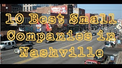 The 10 Best Small Companies To Work For In Nashville