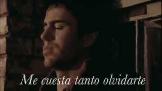 Enrique Iglesias - Me Cuesta Tanto Olvidarte (With Lyrics)