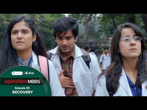 dice-media-|-operation-mbbs-|-web-series-|-episode-5---recovery-ft.-ayush-mehra-|-season-finale