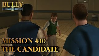 Bully: Scholarship Edition - Mission #10 - The Candidate (PC)
