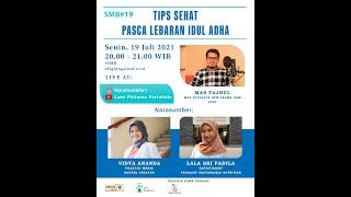 Tips Sehat Pasca Lebaran Idul Adha - SMB 19