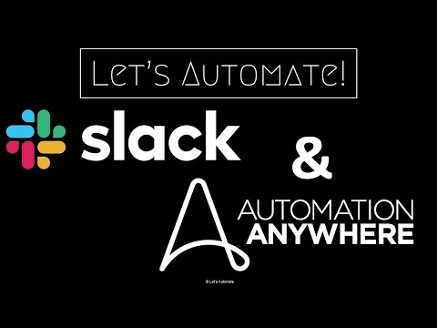 Slack Integration with Automation Anywhere