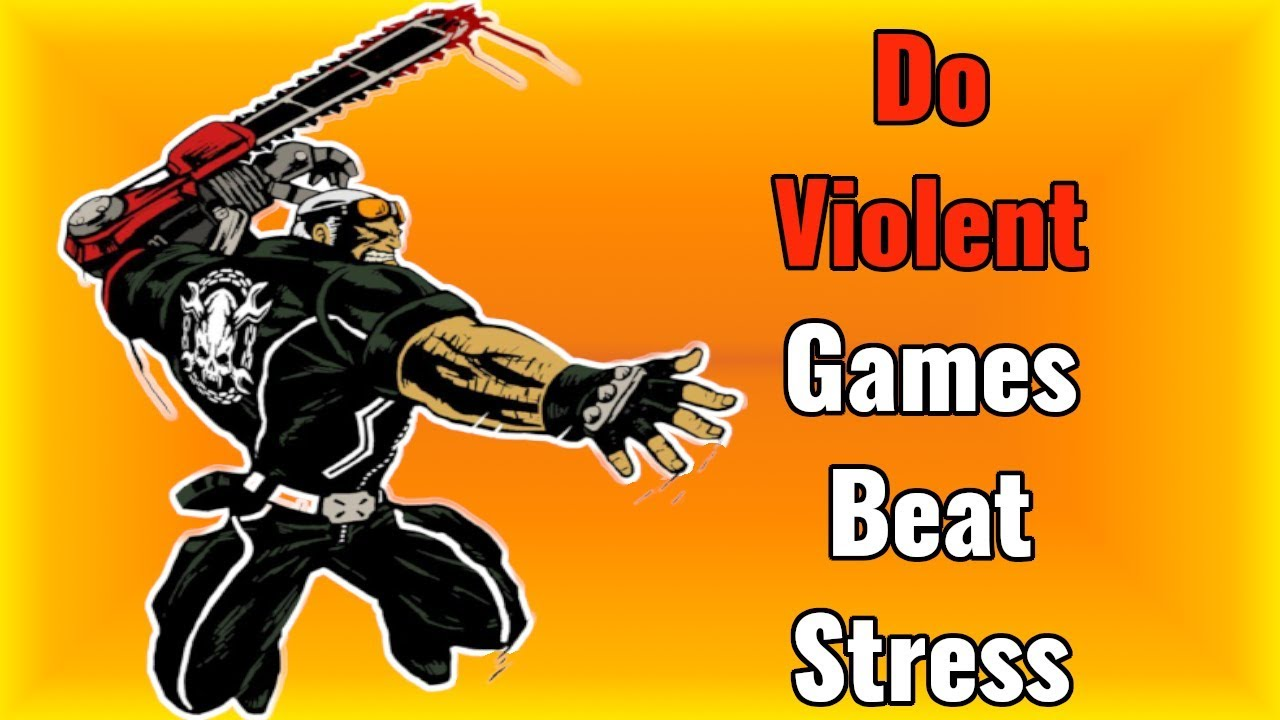 Can Violent Video Games Relieve Stress and Benefits