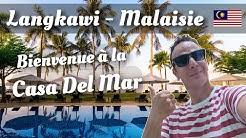 Langkawi en Malaisie - Je vous présente la Casa Del Mar
