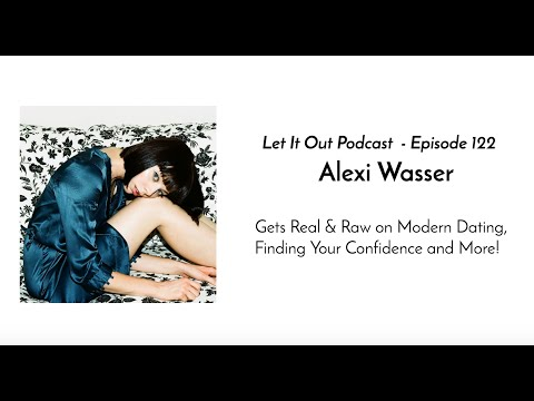 122  Alexi Wasser of the Love Alexi pod   IMBOYCRAZY on Dating, Creativity and More!