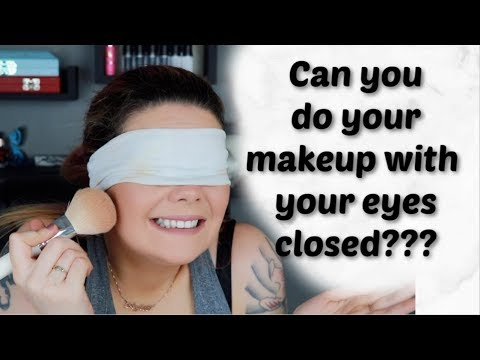 EYES WIDE SHUT MAKEUP CHALLENGE! Doing My Makeup With My Eyes Closed!
