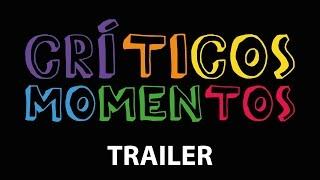 Trailer - Críticos Momentos - Estreia: 12/09