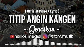 Titip Angin Kangen Remik Lagu Mp3 Gratis Video Mp4 3gp Planetlagu