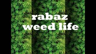 RABAZ- WeedLife
