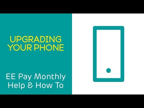 EE Pay Monthly Help & How To: Upgrades
